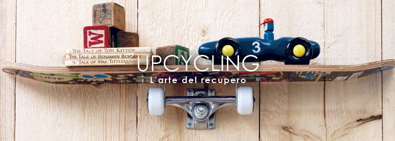 UPCYCLING L'ARTE DEL RECUPERO