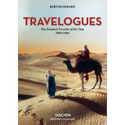 HOLMES. TRAVELOGUES. THE GREATEST TRAVELER OF HIS TIME