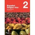 ESPAÑOL LENGUA VIVA 2 PACK ALUMNO