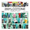 200% COTONE - GRAFICA E T-SHIRT