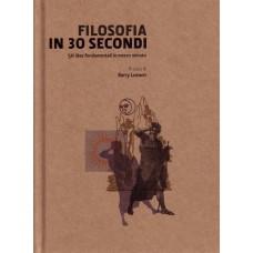 FILOSOFIA IN 30 SECONDI