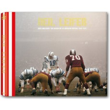NEIL LEIFER. GUTS & GLORY. THE GOLDEN AGE OF AMERICAN FOOTBALL - limited edition