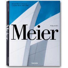 MEIER & PARTNERS, COMPLETE WORKS, 1963-2008