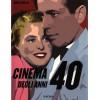 CINEMA DEGLI ANNI '40