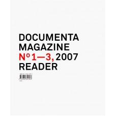 DOCUMENTA 12 MAGAZINE 2007 READER: N° 1 -3 (GB-D)