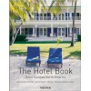 THE HOTEL BOOK - GREAT ESCAPES NORTH AMERICA