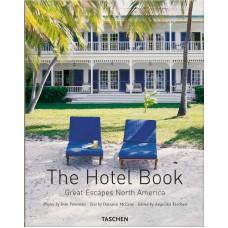 THE HOTEL BOOK - GREAT ESCAPES NORTH AMERICA