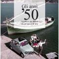 GLI ANNI '50