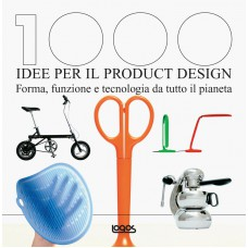 1000 IDEE PER IL PRODUCT DESIGN