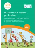 VOCABOLARIO DI INGLESE PER I BAMBINI DELLA SCUOLA ELEMENTARE + CD