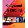 BOLLYWOOD IN CUCINA