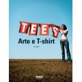 TEES ARTE E T-SHIRT