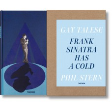 GAY TALESE. PHIL STERN. FRANK SINATRA HAS A COLD - limited edition