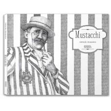 MUSTACCHI