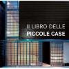 IL LIBRO DELLE PICCOLE CASE