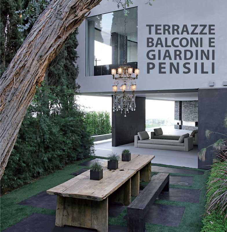 Terrazze balconi e giardini pensili for Arredamento balconi e terrazze