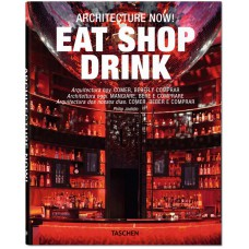 ARCHITECTURE NOW! EAT SHOP DRINK (IEP)