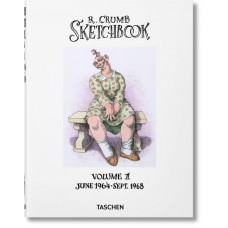 ROBERT CRUMB. SKETCHBOOK, VOL. 1: JUNE 1964–SEPT. 1968