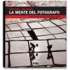 LA MENTE DEL FOTOGRAFO