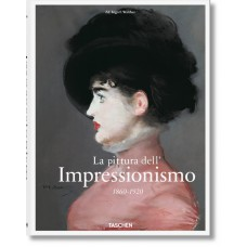 LA PITTURA DELL'IMPRESSIONISMO 1860-1920 - #BibliothecaUniversalis