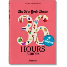 NYT. 36 HOURS. EUROPA - second edition
