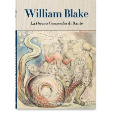 WILLIAM BLAKE. I DISEGNI PER LA DIVINA COMMEDIA DI DANTE - ClothBound