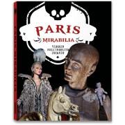 PARIS MIRABILIA. VIAGGIO NELL'INSOLITO INCANTO