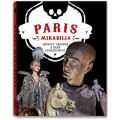 PARIS MIRABILIA. JOURNEY THROUGH A RARE ENCHANTMENT