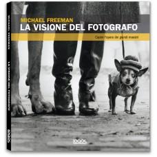 LA VISIONE DEL FOTOGRAFO