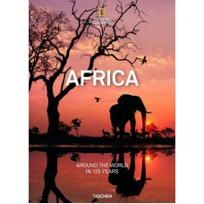 NATIONAL GEOGRAPHIC. AROUND THE WORLD IN 125 YEARS – AFRICA