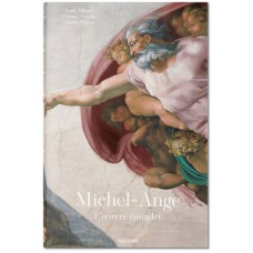 MICHEL-ANGE. L'OEUVRE COMPLETE