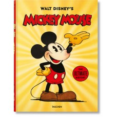 WALT DISNEY'S MICKEY MOUSE. THE ULTIMATE HISTORY
