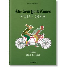 NYT. 36 HOURS. ROAD, RAIL & TRAIL