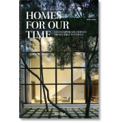 HOMES FOR OUR TIME. CONTEMPORARY HOUSES FROM CHILE TO CHINA (IEP)