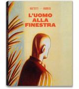 L'UOMO ALLA FINESTRA