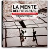 LA MENTE DEL FOTOGRAFO - new updated edition