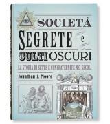 SOCIETÀ SEGRETE E CULTI OSCURI