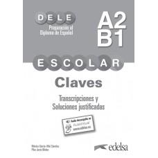 PREPARACIÓN DELE ESCOLAR A2/B1 CLAVES