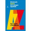 DICCIONARIO ESPASA DE LA LENGUA ESPAÑOLA. SECUNDARIA Y BACHILLERATO