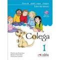 COLEGA 1 PACK LIBRO DEL ALUMNO + CUADERNO DE EJERCICIOS + CD