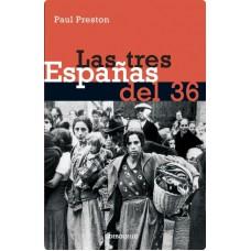 LAS TRES ESPANAS DEL 36