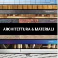 ARCHITETTURA & MATERIALI