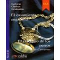 EL CASAMIENTO ENGAÑOSO Y EL COLOQUIO DE LOS PERROS / NIVEL 3