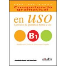 EN USO B1 COMPETENCIAL GRAMATICAL ed. 2016