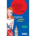 LE 1000 PAROLE PIÙ USATE INGLESE LESSICO DI BASE