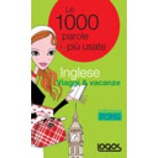 LE 1000 PAROLE PIÙ USATE INGLESE VIAGGI E VACANZE