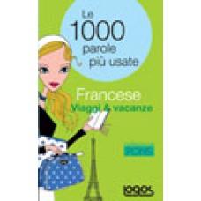 LE 1000 PAROLE PIÙ USATE FRANCESE VIAGGI E VACANZE