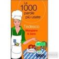 LE 1000 PAROLE TEDESCO MANGIARE & BERE