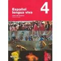 ESPAÑOL LENGUA VIVA 4 PACK ALUMNO