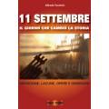 11 SETTEMBRE - IL GIORNO CHE CAMBIÒ LA STORIA